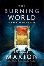 The Burning World af Isaac Marion