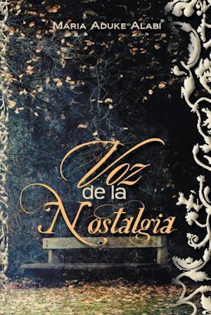 Voz De La Nostalgia