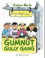 The Gumnut Gully Gang.: Billy's Bright Idea.