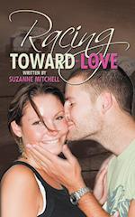 Racing Toward Love