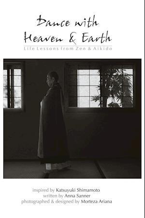 Dance with Heaven & Earth