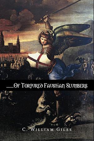 ........of Tortured Faustian Slumbers