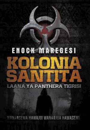 Bog, hardback Kolonia Santita af Enock Maregesi
