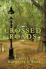 Crossed Roads af Margaret S. Ward
