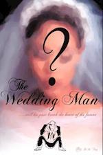 The Wedding Man af H. M. Trey