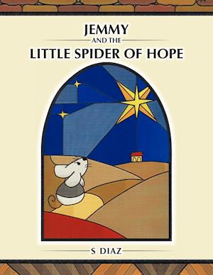 Jemmy and the Little Spider of Hope