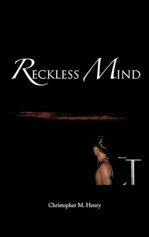 Reckless Mind