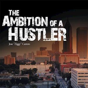 Ambition of a Hustler