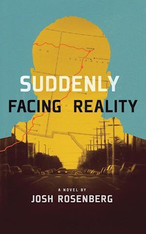 Suddenly Facing Reality