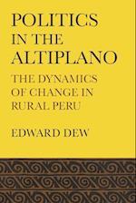 Politics in the Altiplano (Llilas Latin American Monograph, nr. 15)