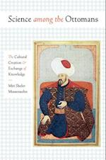 Science Among the Ottomans af Miri Shefer-Mossensohn