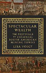Spectacular Wealth