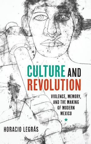Bog, hardback Culture and Revolution af Horacio Legras