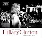 The Making of Hillary Clinton (Focus on American History Series)