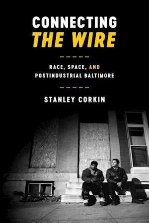 Bog, hardback Connecting The Wire af Stanley Corkin