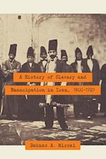 A History of Slavery and Emancipation in Iran, 1800-1929 af Behnaz A. Mirzai