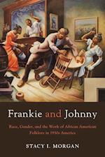 Frankie and Johnny af Stacy I Morgan