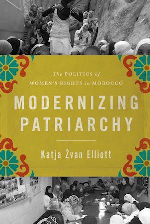 Bog, paperback Modernizing Patriarchy af Katja Zvan Elliott