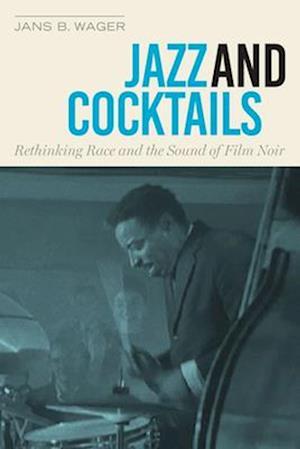 Bog, paperback Jazz and Cocktails af Jans B. Wager