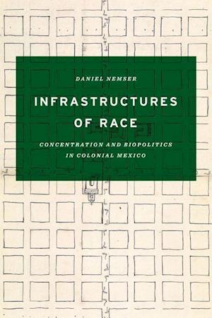 Bog, hardback Infrastructures of Race af Daniel Nemser