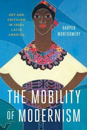 The Mobility of Modernism