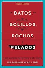 Batos, Bollilos, Pochos, and Pelados af Chad Richardson