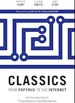 Classics from Papyrus to the Internet af Jeffrey M. Hunt