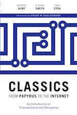 Classics from Papyrus to the Internet af R. Alden Smith, Fabio Stok, Jeffrey M. Hunt