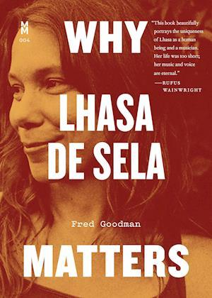 Why Lhasa de Sela Matters