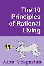 The 10 Principles of Rational Living af John Vespasian