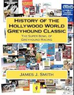 History of the Hollywood World Greyhound Classic