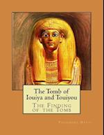 The Tomb of Iouiya and Touiyou