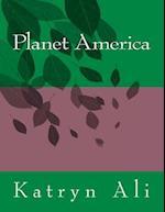 Planet America af Katryn Ali