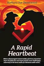 A Rapid Heartbeat af Barbara Sue Sweetwood
