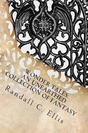 Bog, paperback Wonder Tales af Randall C. Ellis
