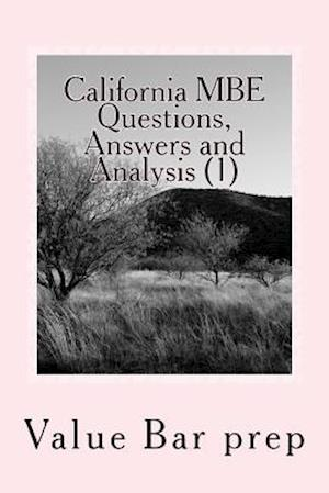 California MBE Questions, Answers and Analysis (1)