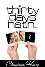 Thirty Days Hath... af Chautona Havig
