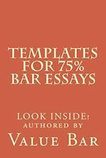 Templates for 75% Bar Essays