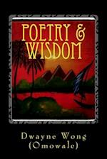Poetry & Wisdom af Dwayne Wong (Omowale)