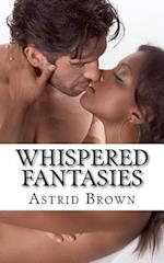 Whispered Fantasies af Astrid Brown