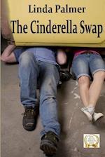 The Cinderella Swap af Linda Palmer