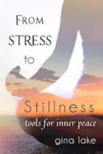 From Stress to Stillness