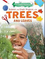 Science and Craft Projects With Trees and Leaves (Get Crafty Outdoors)