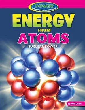 Bog, ukendt format Energy from Atoms af Ruth Owen