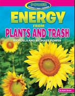 Energy from Plants and Trash