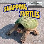 Snapping Turtles (Awesome Armored Animals)
