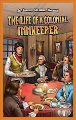 The Life of a Colonial Innkeeper af Andrea Pelleschi