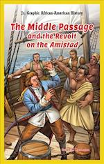 The Middle Passage and the Revolt on the Amistad af Susan K. Baumann