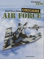 Fold Your Own Origami Air Force (Origami Army)
