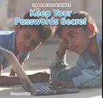 Keep Your Passwords Secret (Internet Dos Donts)